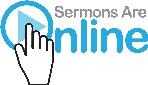 Sermons Are Online